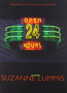 Open 24 Hours, Poems by Suzanne Lummis, winner of the 2013 Blue Lynx Prize
